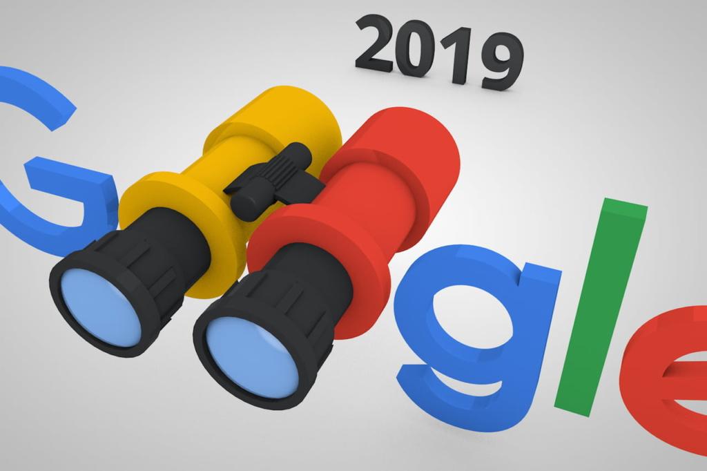 Référencement Google : voici ce que vous réserve Google pour 2019 et comment s'y préparer